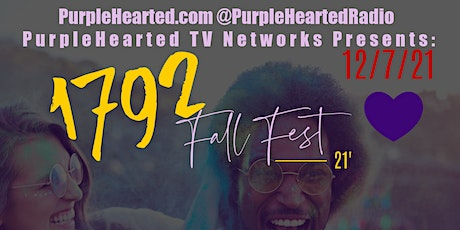 PurpleHearted TV Networks Presents The 1792 Fall Fest tickets
