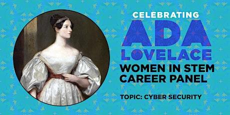 Ada Lovelace Day - Women in STEM Career Panel tickets