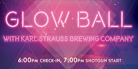 Glow Ball with Karl Strauss Brewing Company tickets