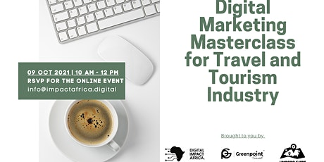 Digital Marketing Masterclass for Travel and Tourism Industry tickets