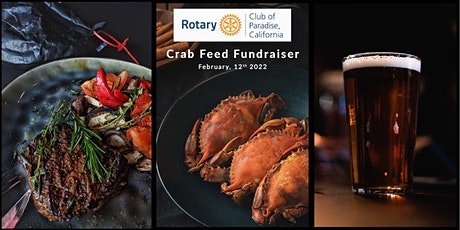 Rotary Club of Paradise CRAB FEED 2022! tickets