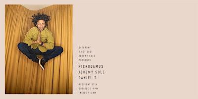 Nickodemus - Jeremy Sole - Daniel T.