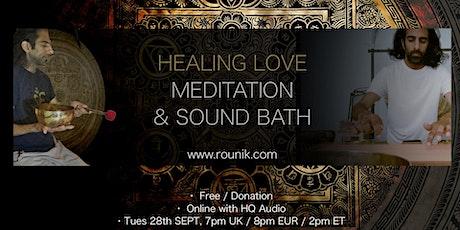 Rounik's Sound Bath & Healing Love Meditation tickets