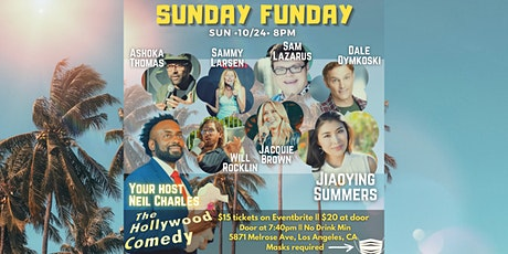 10/24 8PM SUNDAY FUNDAY SHOW AT The Hollywood Comedy tickets