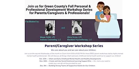 Green County Parent/Caregiver Workshop Series tickets