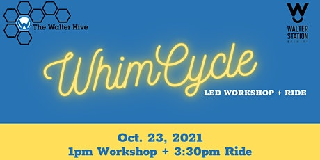 WhimCycle tickets