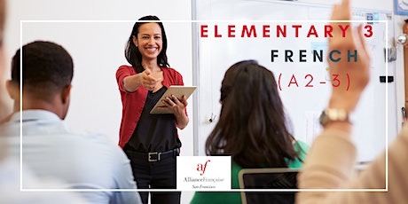 Trial French Class - Elementary 3 (A2 - 3) tickets
