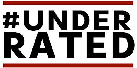 #UNDERRATED MUSIC SHOWCASE PART 2- Artist Registration tickets