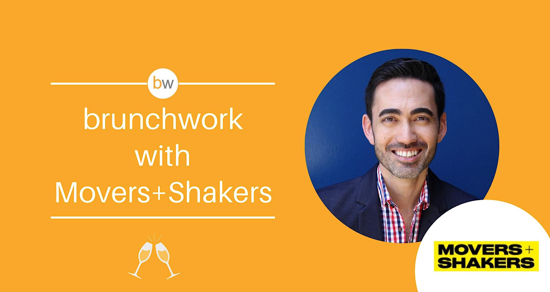 Branding brunchwork w/ Evan Horowitz  (Movers+Shakers)