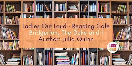 LOL Reading Cafe - Bridgerton, The Duke and I tickets