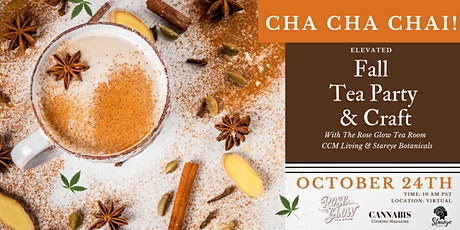 Cha Cha Chai Fall Tea Party & Craft: +21 tickets