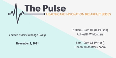 The Pulse Breakfast - The London Stock Exchange (IN PERSON) tickets