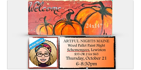 "Wood Pallet Paint Night ""Pumpkins"" at Schemengee's, Lewiston tickets"