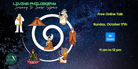 Living Philosophy - A Journey to Inner Space tickets