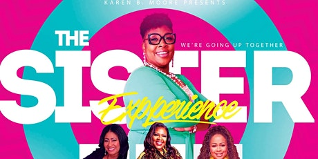 The Sister Experience: We're Going Up Together tickets