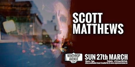 SCOTT MATTHEWS tickets