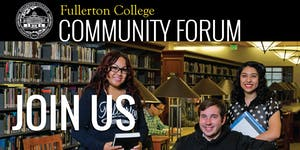 Fullerton College Community Forum, Oct. 21