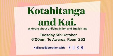 Kotahitanga and Kai tickets