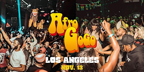 AFRO GOGO - Afrobeats Dance Party ( LOS ANGELES ) tickets