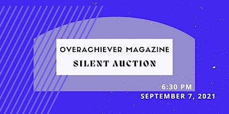 Overachiever Bazaar Silent Auction tickets