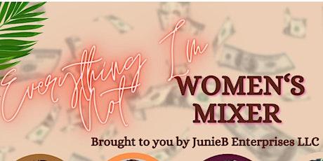 """EVERYTHING I'M NOT"" Women's Mixer tickets"