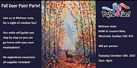 Paint4fun  presents  fall deer painting at Melrose resto! billets