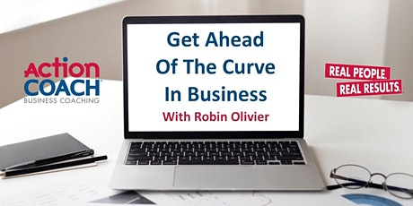 Get Ahead Of The Curve In Your Business tickets