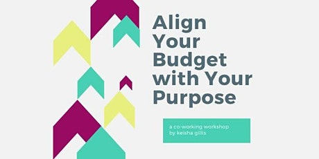 Align Your Budget with Your Purpose tickets
