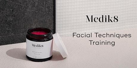 Medik8 Facial Techniques Training tickets