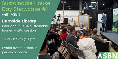 Sustainable House Day Showcase #1 - Burnside Library and online tickets
