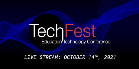TechFest - Education Technology Conference Live Stream tickets
