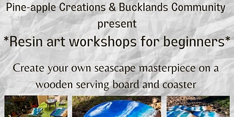 Resin workshop for beginners for adults (Bucklands community centre) tickets