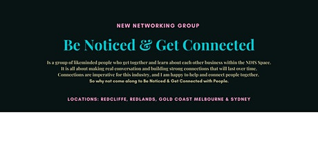 Be Noticed & Get Connected - Ipswich tickets