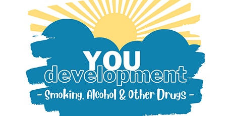 YOU Development for Teens - Smoking, Alcohol & Other Drugs tickets