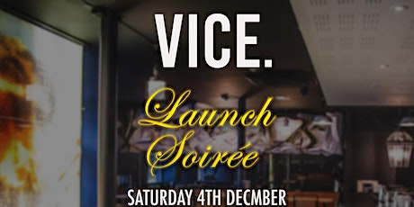 VICE LAUNCH SOIREE tickets