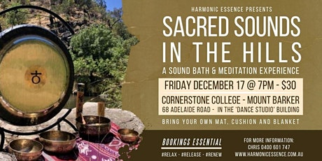 Sacred Sounds In The Hills - Sound Bath & Meditation Journey tickets