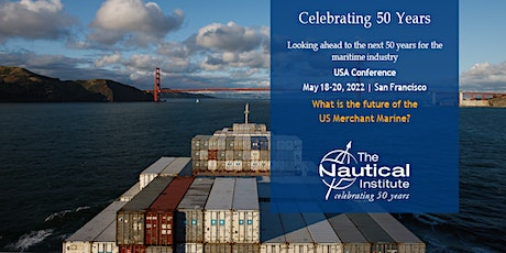 The Nautical Institute USA Conference May 2022 tickets