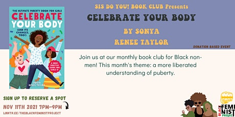 Sis, Do You! Book Club Presents: A Chapter on Celebrating Pre-Teen Bodies tickets