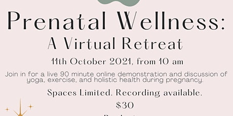 Wellness in Pregnancy- A Virtual Retreat tickets