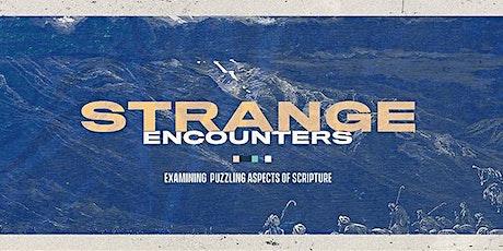 Strange Encounters - A VPCC Worship Experience tickets