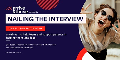 Interviews for teens - Nailing your first interview! tickets