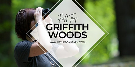 Nature Calgary Birding - Griffith Woods Pa tickets