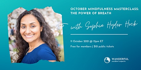 October Mindfulness Masterclass: The Power of Breath tickets