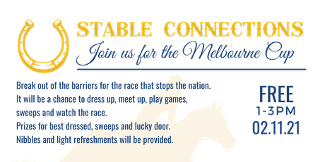 STABLE CONNECTIONS: Melbourne Cup tickets