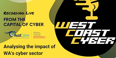 Live From the Capital of Cyber: Analysing the Impact of WA's Cyber Sector tickets