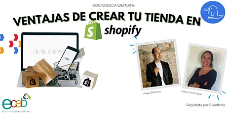 Conferencia:Ventajas de crear tu tienda con Shopify entradas