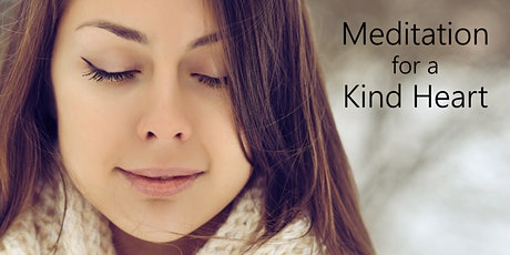 Meditation for a Kind Heart tickets