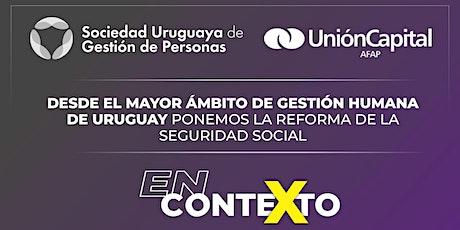 """""""En contexto"""", ciclo de análisis de  la reforma de la seguridad social. entradas"""