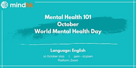 MindHK: Mental Health 101 October - World Mental Health Day! tickets