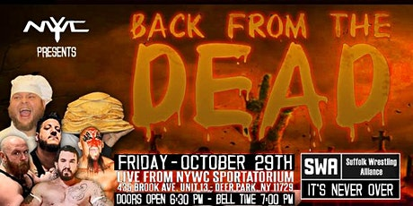 """SWA Wrestling presents """"BACK FROM THE DEAD"""" tickets"""